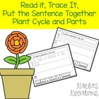 Read it, Trace It, Put the Sentence Together: Plants Theme