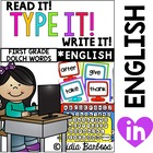 Read it! Type it! Write it! First Grade Sight Words