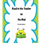 Read to the Teacher - iPad