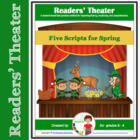 Readers' Theater -- 5 Scripts for Spring, DST, and St. Pat