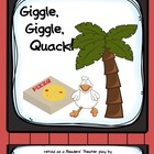 Readers' Theater: Giggle, Giggle, Quack