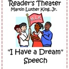 Reader's Theater: I Have a Dream