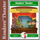 Readers Theater Script: The Elves and the Shoemaker by the