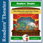 Readers Theater Script: The Peacock and the Crane Aesop's Fable