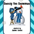 Readers&#039; Theater: Sneezy the Snowman