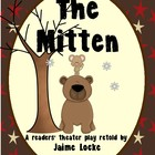 Readers&#039; Theater: The Mitten