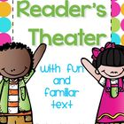 Reader&#039;s Theater with Familiar Text