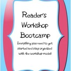 Reader's Workshop Bootcamp
