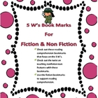 Reading Bookmarks for 5 w&#039;s Nonfiction &amp; Fiction
