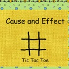 Reading: Cause and Effect Tic Tac Toe Smartboard
