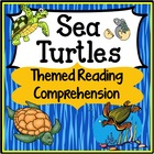 Reading Comprehension 3rd Grade (Sea Turtles)