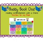 Reading Comprehension - { Buddy Book Chat }