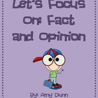 Reading Comprehension: Focus on Fact and Opinion
