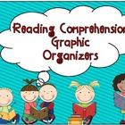 Reading Comprehension Graphic Organizers (any story or novel)
