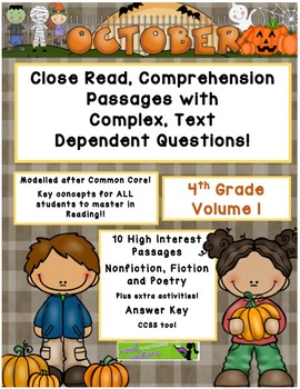 Close Read Comprehension Passages / Complex Questions 4th