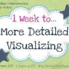 Reading Comprehension Series: One Week to More Detailed Vi