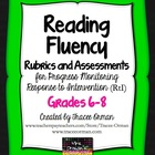 Reading Fluency Rubrics and Assessments RtI Grades 6-8
