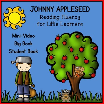 Johnny Appleseed Reading Fluency for Little Learners