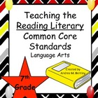 Reading Literary Common Core Standards for Seventh Grade L