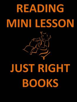 Reading Mini Lesson Select Just Right Books PowerPoint