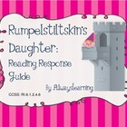 Rumpelstiltskin's Daughter: A Reading Response Guide