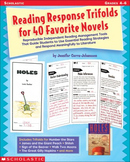 Reading Response Trifolds for 40 Favorite Novels Grades 4-6