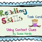 Reading Skills Task Cards:  Using Context Clues