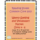 Reading Street Common Core Spelling/Vocabulary Units 4-6