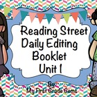 Reading Street Editing Booklet/Grade One/Unit 1