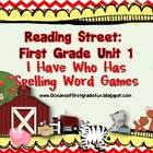 Reading Street Unit 1 First Grade: I Have Who Has Spelling