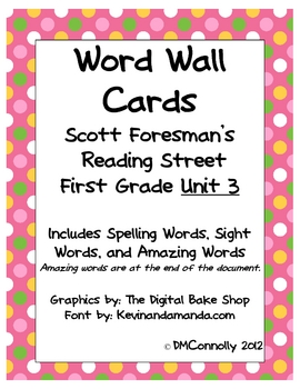Reading Street Unit 3 Word Wall  Spelling, Sight & Amazing words