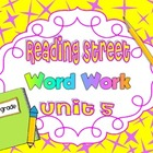 Reading Street Unit 5 Daily Word Work/Spelling Worksheets