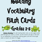 Reading Vocabulary Flash Cards