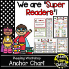 "Reading Workshop Anchor Chart - ""We are Super Readers"" usi"