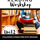 Reading Workshop: Following Characters Into Meaning  Grades 3-5