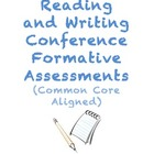 Reading and Writing Conference Formative Assessments (Comm