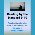 Reading by the Standard 9-10 (ELA Common Core)