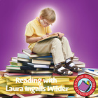 Reading with Laura Ingalls Wilder