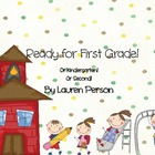 Ready For First (or Kindergarten or Second!)