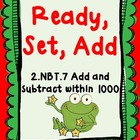 Ready, Set, Add - Math Center Game - 3-digit Addition - 2.NBT.7