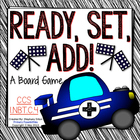 Ready, Set, Add!  {Math Game for CCS 1.NBT.4}
