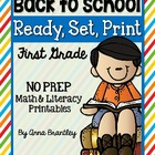Ready, Set, Print: Back to School Math and Literacy Printables
