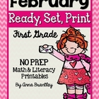 Ready, Set, Print: February Math and Literacy Printables