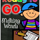 Ready To GO! Making Words Printables