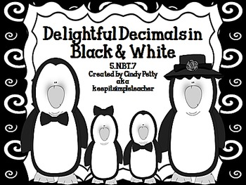Delightful Decimals in Black & White:Real World Math Probl