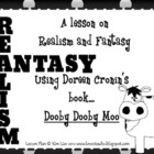 Realism and Fantasy using Doreen Cronin&#039;s Book Dooby Dooby Moo
