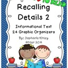 Recalling Details 2 - Informational Text - Common Core Aligned