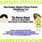 Recess Queen Close Reading, Opinion &amp; Fluency  CCSS