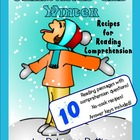 Recipes for Reading Comprehension - Christmas and Winter Themes
