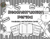 Reconstruction: Definition and Vocabulary Cards